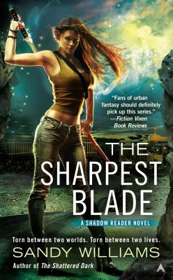 The Sharpest Blade By Williams, Sandy