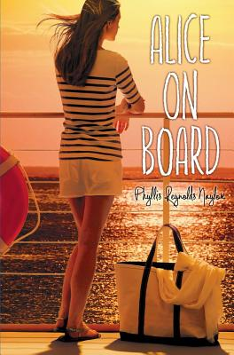 Alice on Board By Naylor, Phyllis Reynolds